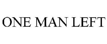 ONE MAN LEFT