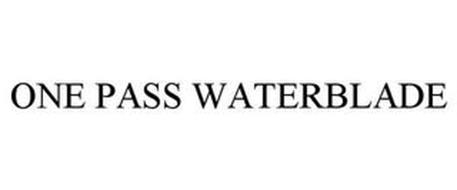 ONE PASS WATERBLADE