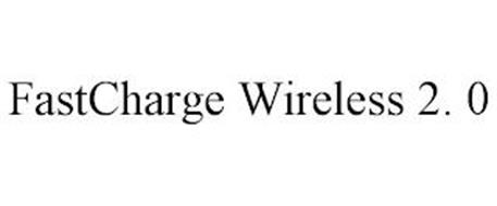 FASTCHARGE WIRELESS 2. 0