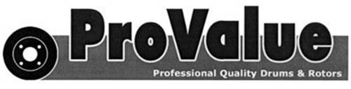 PROVALUE PROFESSIONAL QUALITY DRUMS & ROTORS