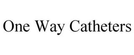 ONE WAY CATHETERS