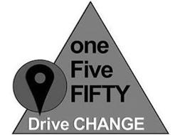 ONE FIVE FIFTY DRIVE CHANGE