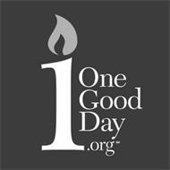 1 ONEGOODDAY.ORG