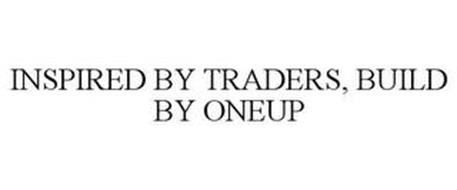 INSPIRED BY TRADERS, BUILT BY ONEUP