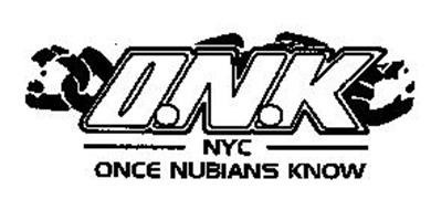O.N.K NYC ONCE NUBIANS KNOW