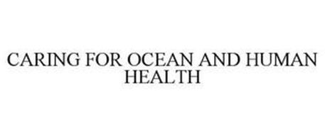 CARING FOR OCEAN AND HUMAN HEALTH