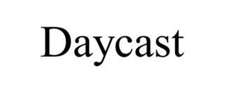 DAYCAST