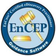 ENCEP ENCASE CERTIFIED EDISCOVERY PRACTITIONER GUIDANCE SOFTWARE