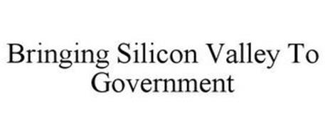 BRINGING SILICON VALLEY TO GOVERNMENT