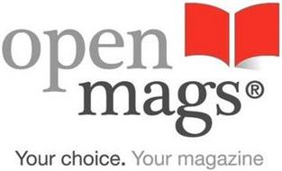 OPENMAGS YOUR CHOICE. YOUR MAGAZINE