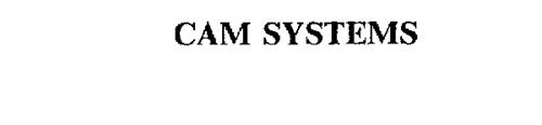 CAM SYSTEMS