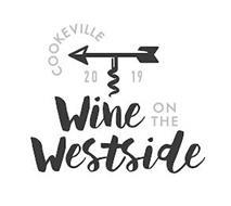 COOKEVILLE 2019 WINE ON THE WESTSIDE