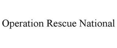 OPERATION RESCUE NATIONAL