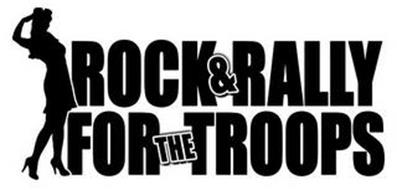 ROCK & RALLY FOR THE TROOPS