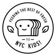 FEEDING THE BEST OF FRESH - TO - NYC KIDS!