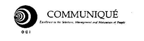 O C I COMMUNIQUE EXCELLENCE IN THE SELECTION, MANAGEMENT AND MOTIVATION OF PEOPLE