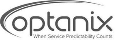 OPTANIX WHEN SERVICE PREDICTABILITY COUNTS