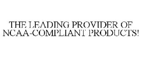 THE LEADING PROVIDER OF NCAA-COMPLIANT PRODUCTS!