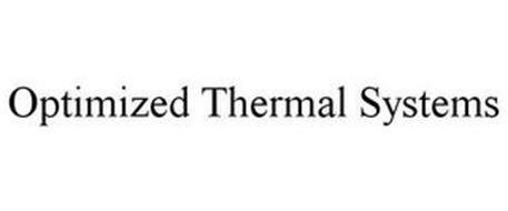 OPTIMIZED THERMAL SYSTEMS