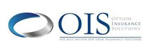 OIS OPTION INSURANCE SOLUTIONS THE BEST OPTION FOR YOUR INSURANCE SOLUTIONS