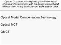OPTICAL MODAL COMPENSATION TECHNOLOGY; OPTICAL MCT; OMCT