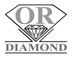 OR DIAMOND