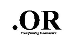 .OR TRANSFORMING E-COMMERCE