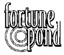 FORTUNE POND