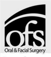 OFS ORAL & FACIAL SURGERY