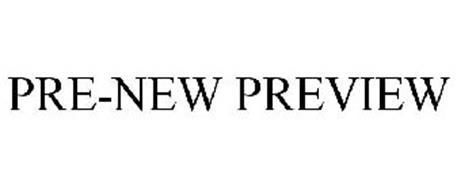 PRE-NEW PREVIEW