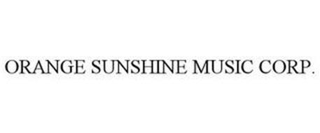 ORANGE SUNSHINE MUSIC CORP.