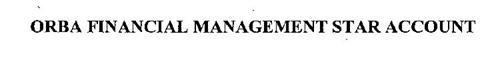 ORBA FINANCIAL MANAGEMENT STAR ACCOUNT