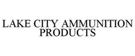 LAKE CITY AMMUNITION PRODUCTS