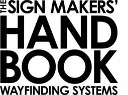 THE SIGN MAKERS' HAND BOOK WAYFINDING SYSTEMS