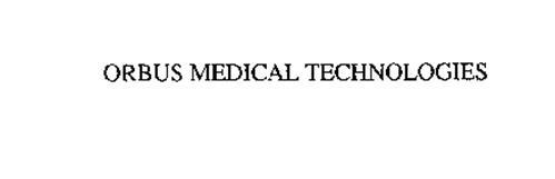 ORBUS MEDICAL TECHNOLOGIES