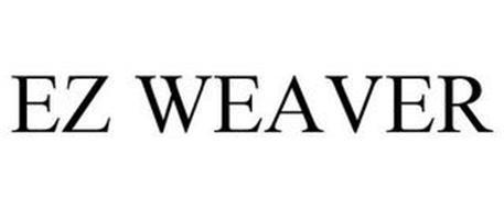 EZ WEAVER