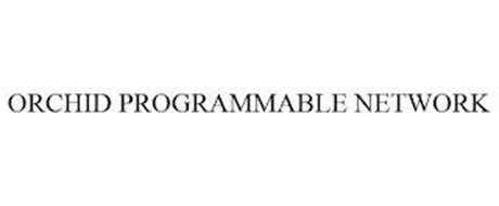 ORCHID PROGRAMMABLE NETWORK