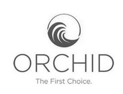 ORCHID THE FIRST CHOICE.