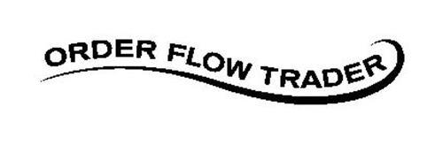 ORDER FLOW TRADER