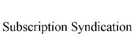 SUBSCRIPTION SYNDICATION