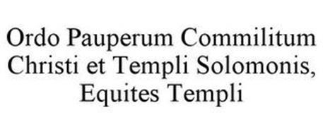 ORDO PAUPERUM COMMILITUM CHRISTI ET TEMPLI SOLOMONIS, EQUITES TEMPLI