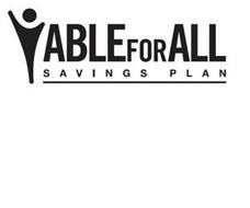 ABLE FOR ALL SAVINGS PLAN