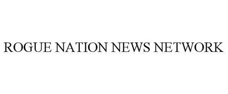 ROGUE NATION NEWS NETWORK
