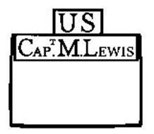 U S CAPT. M. LEWIS