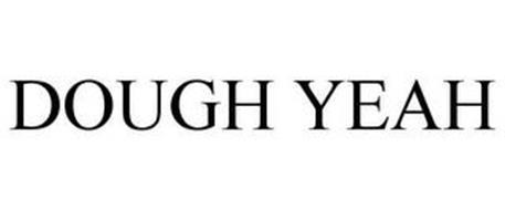 DOUGH YEAH