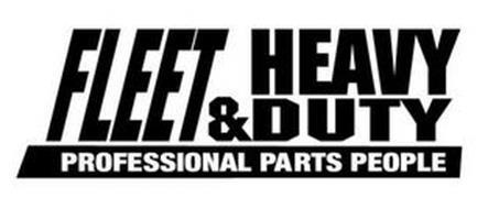 FLEET & HEAVY DUTY PROFESSIONAL PARTS PEOPLE