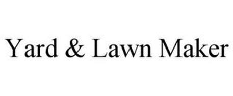 YARD & LAWN MAKER