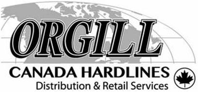 ORGILL CANADA HARDLINES DISTRIBUTION & RETAIL SERVICES