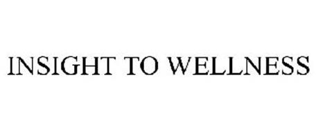 INSIGHT TO WELLNESS