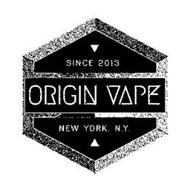 ORIGIN VAPE SINCE 2013 NEW YORK, N.Y.